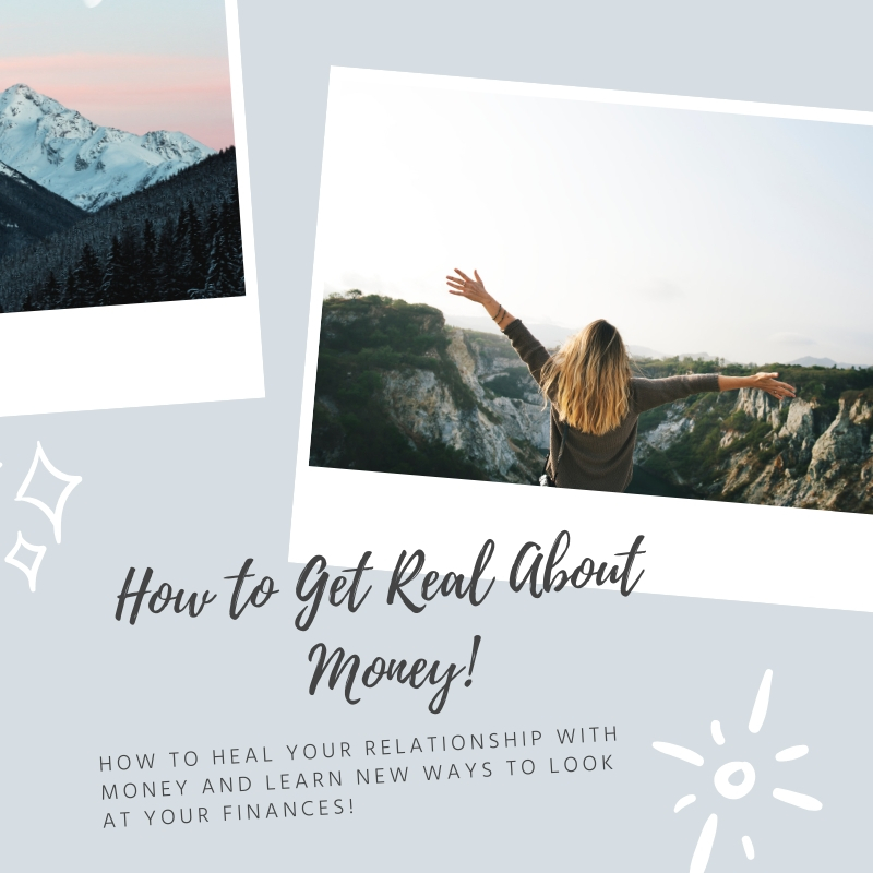 How to Get Real About Money (1)