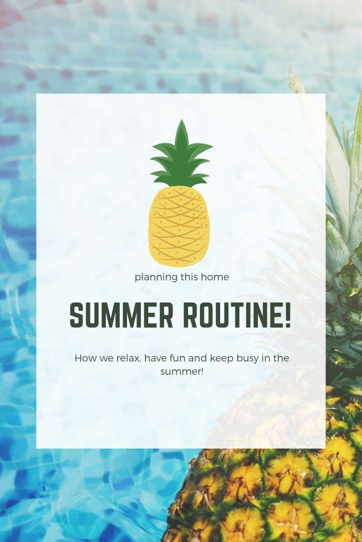 summer break routine