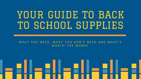 Your guide to back to school supplies